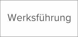 Werksf-hrung